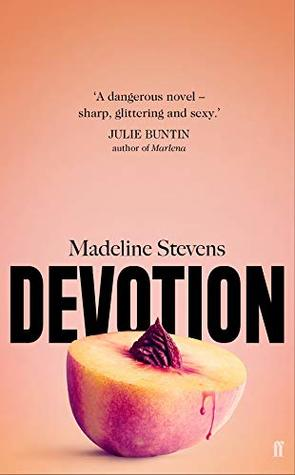 "image of madeline stevens's book ""devotion"""