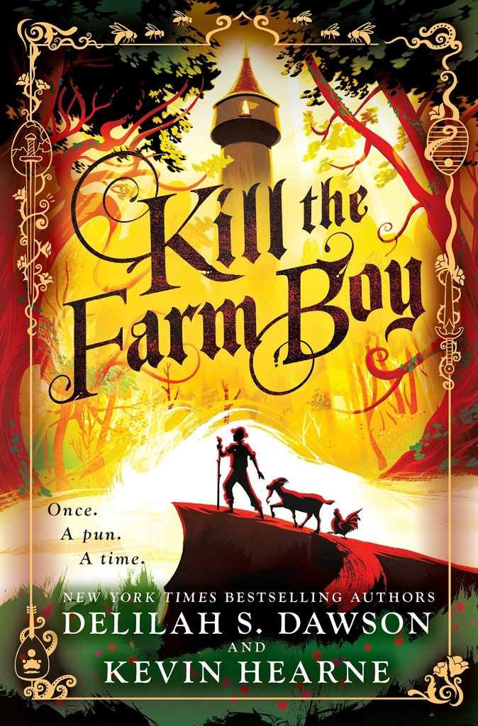 "image of Delilah S Dawson and Kevin Hearne's book ""Kill the Farm Boy"" which is probably the worst book I've ever read in the history of ever. It's worse than Twilight. I'm serious."